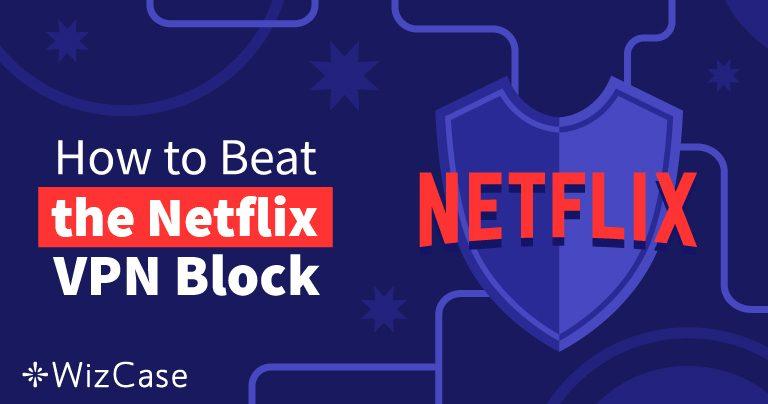10 parasta VPN:ää Netflixille – toimivat 2020 (+ ilmainen kokeilu)