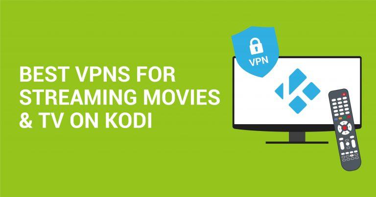 5 parasta VPN-palvelua elokuvien ja TV:n katseluun Kodilla