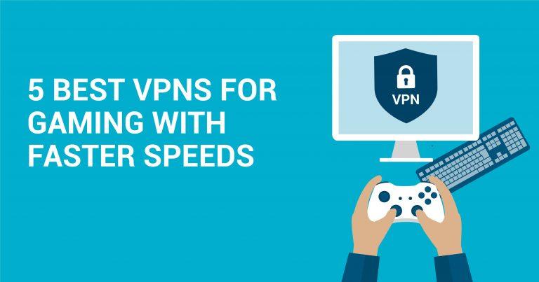 5 parasta VPN:ää pelaamiseen huippunopeuksilla Wizcase