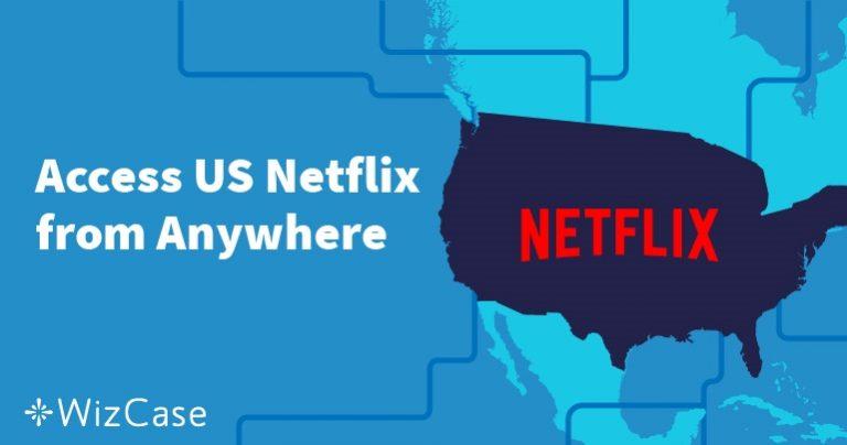 Hvordan se amerikansk Netflix utenfor USA
