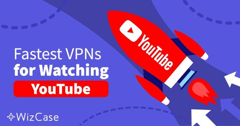 Ohita YouTube-videoiden estot näiden 5 nopean VPN:n avulla 2020