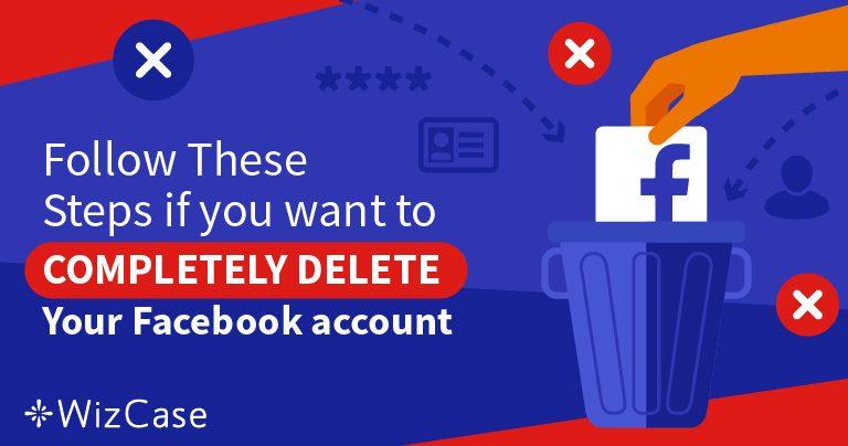 Näiden 5 askeleen avulla voit poistaa 100% Facebook-tilisi datasta