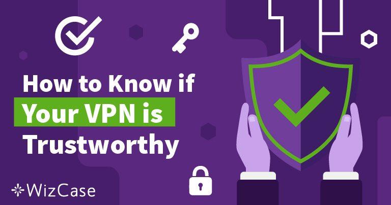Näin tiedät, voitko luottaa VPN:ääsi