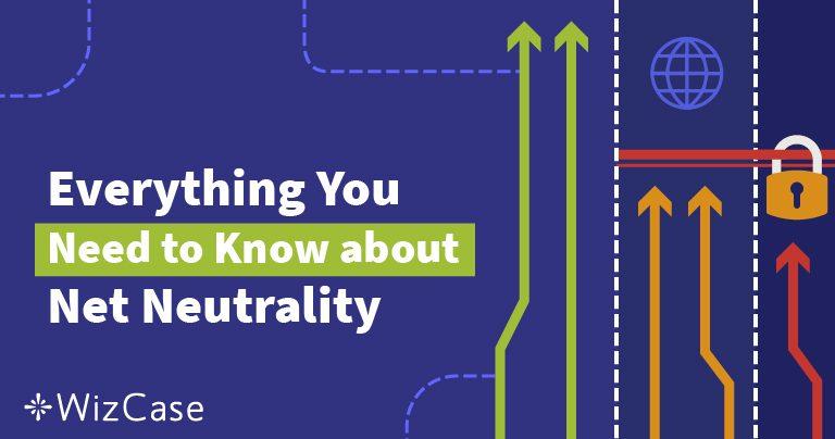 Mitä tarkoittaa nettineutraliteetti? Kattava opas (päivitetty 2019)