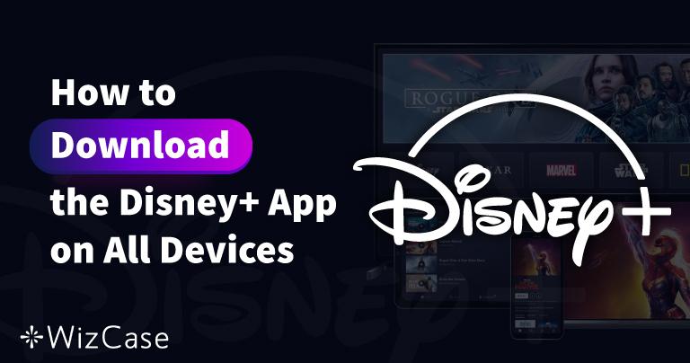 Kuinka ladata Disney Plus -sovellus eri laitteille