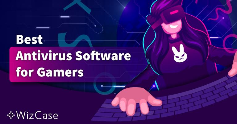 Paras virustorjunta PC-pelaamiseen vuonna 2021 – Top 5