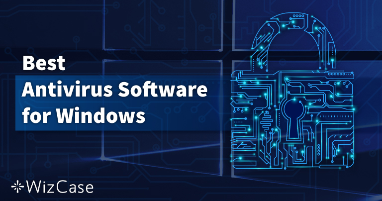 10 parasta virustorjuntaa Windows PC:lle – Lokakuu 2021